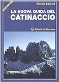 La nuova guida del Catinaccio. Ediz. illustrata...