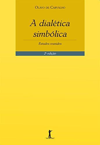 A Dialética Simbólica: Estudos Reunidos
