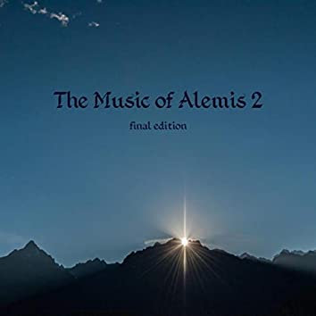 The Music of Alemis 2 (Final Edition)