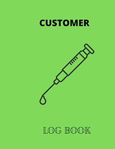 CUSTOMERS LOG BOOK: Customer Appointment Management System size 8.5*11 inch.300 pages