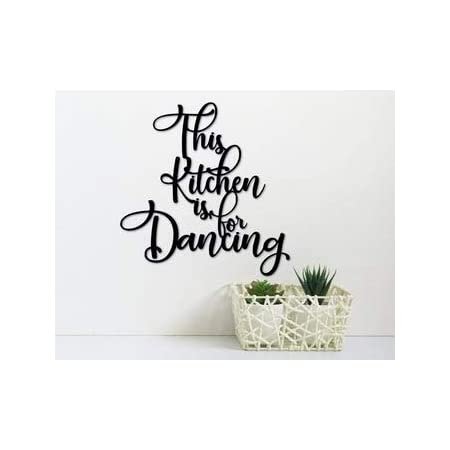 Ced454sy This Kitchen Is For Dancing Metal Sign Kitchen Wall Decor Kitchen Signs Metal Letters Sayings For The Wall Kitchen Wall Quotes Amazon Co Uk Home Kitchen
