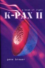 K-Pax II On A Beam of Light