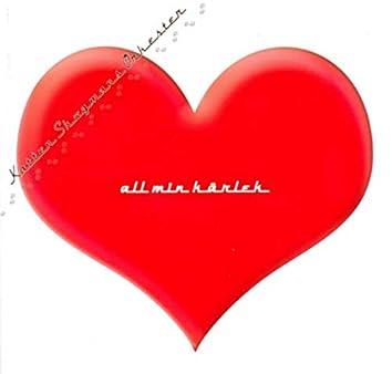All Min Kärlek