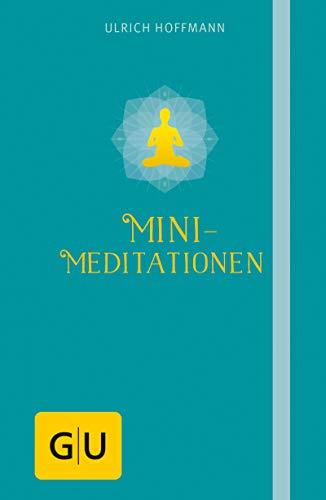 Mini-Meditationen (Ganzheitliche Methoden)
