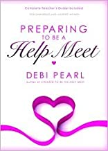 Preparing To Be a Help Meet 1st (first) edition Text Only