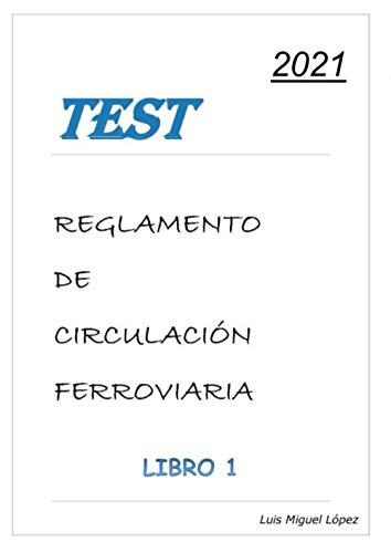 Test Reglamento de Circulación Ferroviaria - Libro 1: ADIF-Oposiciones