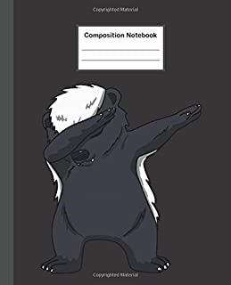 Composition Notebook: Dabbing Honey Badger Dab Dance - Blank Composition Notebook Wide Ruled College Ruled Notebook. 110 Sheets / 220 Pages. ... Notebook. Workbook for Teens Kids Students.