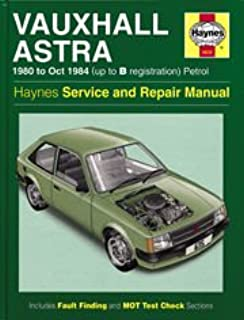 Vauxhall Astra 1980-84 Service and Repair Manual (Haynes Service and Repair Manuals)