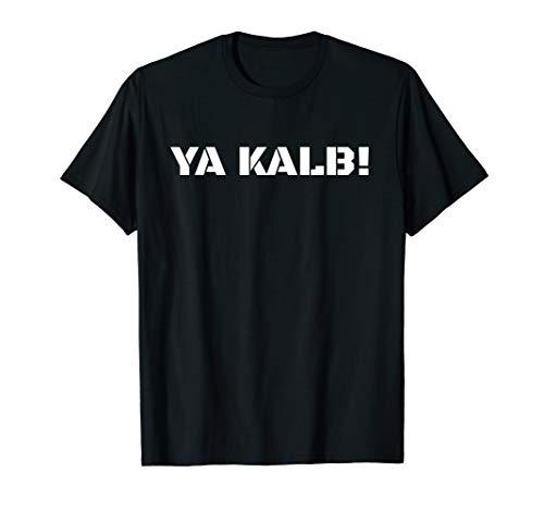 T-Shirt YA KALB TUNIS ARAB NAFRI KMN HUND