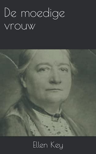 De moedige vrouw