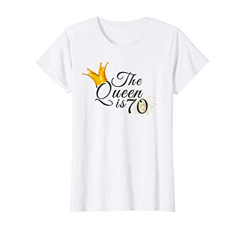 Womens 70th Birthday Gifts Ideas For Grandma Mom The Queen Is 70 T-Shirt