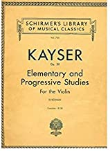 Kayser Op 20 Elementary and Progressive Studies for Violin - Book 1 (Carl Fischer's Music Library, No 115)