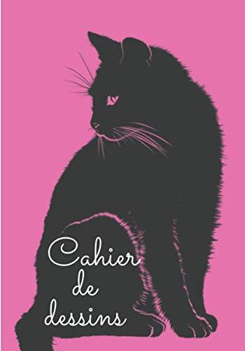 Cahier de dessins chat: Chat | Carnet de croquis Chat | Grand format 17,78 x 25,4 cm, 100 pages à remplir | Ideal Pour dessiner, peindre, colorier, ... | Cadeaux idéal pour artiste, peintre.