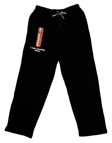 TOOLOUD Bacon - I Make Everything Better Adult Lounge Pants - Black- 2XL