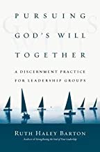 BY Barton, Ruth Haley ( Author ) [{ Pursuing God's Will Together: A Discernment Practice for Leadership Groups (Transforming Center Set) By Barton, Ruth Haley ( Author ) Jun - 01- 2012 ( Hardcover ) } ]
