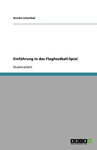 Einführung in das Flagfootball-Spiel