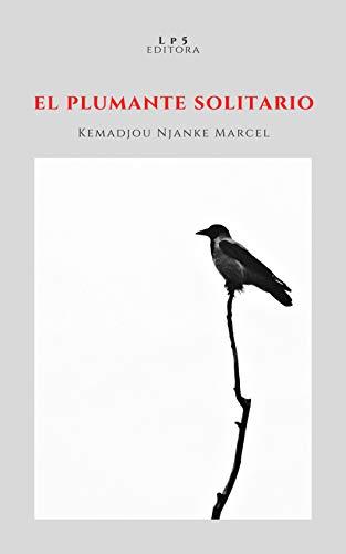 El plumante solitario (Colección de Poesía Plateado sobre plateado nº 11)