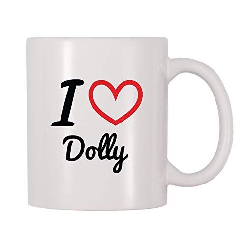 Taza de café, taza de té, taza de té, taza de café con nombre personalizado con texto 'I Love Dolly', taza de té de café de 11 onzas, regalo para mujeres y hombres