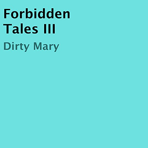 Forbidden Tales III audiobook cover art