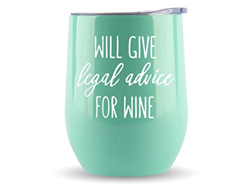 Gifts for Lawyers -'Will Give Legal Advice for Wine' 12oz Tumbler/Mug for Wine or Coffee - Idea for Law School, Judge, Women, Men, Attorney, Student, Paralegal, Graduation, Prosecutor