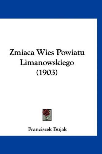 Zmiaca Wies Powiatu Limanowskiego (1903)