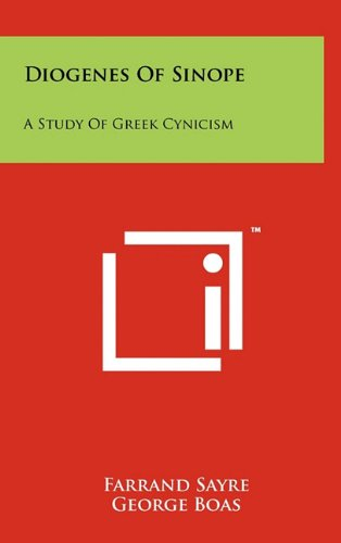 Diogenes Of Sinope: A Study Of Greek Cynicism