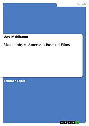 Masculinity in American Baseball Films (English Edition)