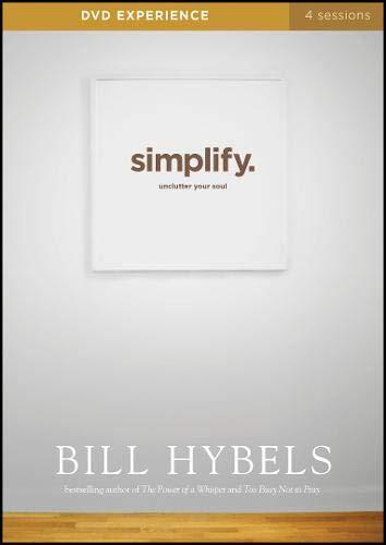 Simplify: Unclutter Your Soul