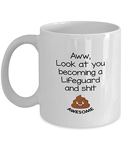Lifeguard Awesome Coffee Mug S Ideas for Birthday Or Christmas. Aww, Look at You Becoming A Lifeguard and Shit Awesome