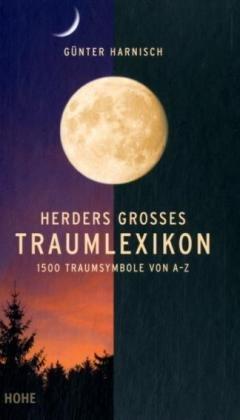 Herders Großes Traumlexikon: 1500 Traumsymbole von A-Z