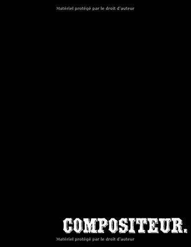 COMPOSITEUR: Cahier de musique Cahier de partitions du Piano - Papier manuscrit avec portées et annotations carnet de notes lignées pour la ... mélomane, des gamins, étudiant (21,5 x 28 cm)