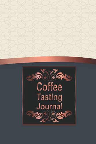 Coffee Tasting Journal: Journal Gifts For Coffee Lovers | Notebook gifts for coffee drinkers