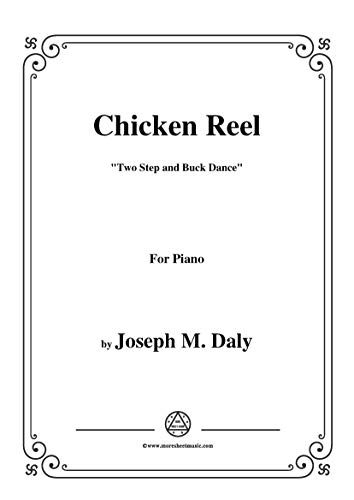 Joseph M. Daly-Chicken Reel,for Piano (English Edition)