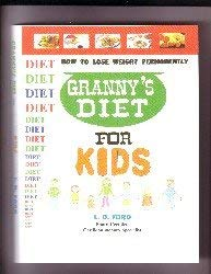 Granny's Diet for Kids (GRANNY'S DIET SERIES)