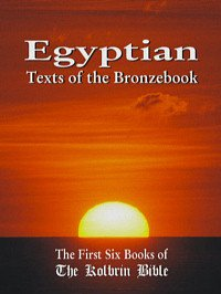 Egyptian Texts of the Bronzebook: The First Six Books of The Kolbrin Bible (English Edition)