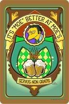 Blechschild The Simpsons Moe Servus Non Gratis 32