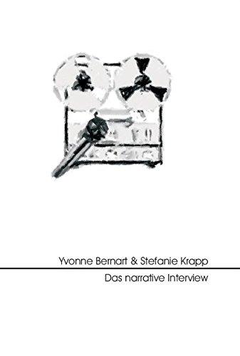 Das narrative Interview: Ein Leitfaden zur rekonstruktiven Interpretation (Forschung, Statistik & Methoden)