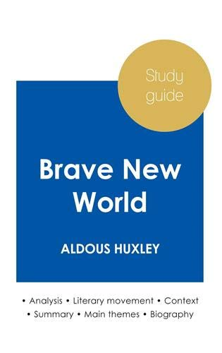 Study guide Brave New World by Aldous Huxley (in-depth literary analysis and complete summary)