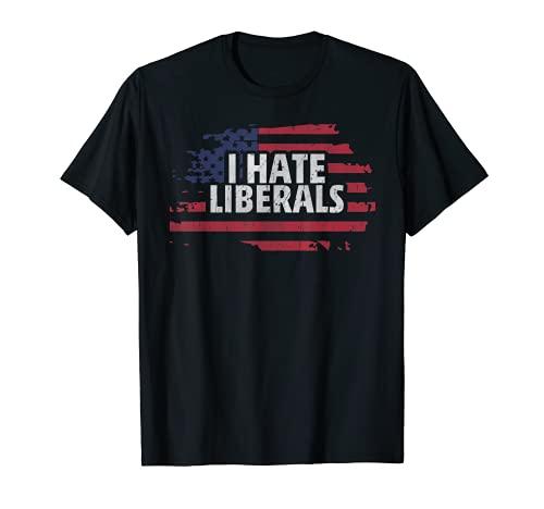 Odio a los liberales - Republicano Pro Conservador Camiseta
