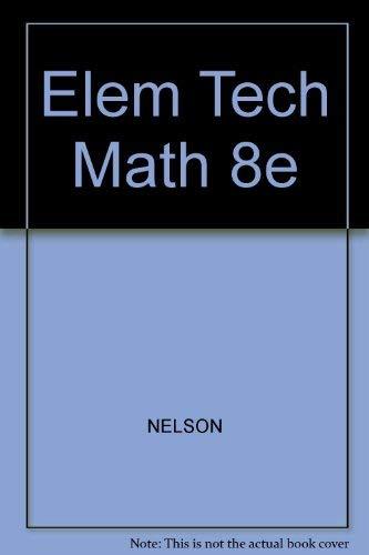 Elementary Technical Mathematics 8e