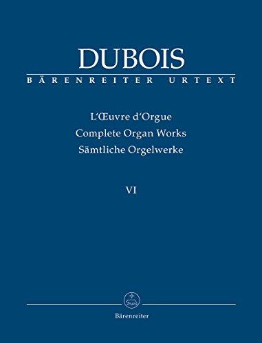 Postum veröffentlichte Werke. 42 Pieces für Orgel ohne Pedal (1925). Sammelband, BÄRENREITER URTEXT. Reihe: Théodore Dubois. Sämtliche Orgelwerke 6