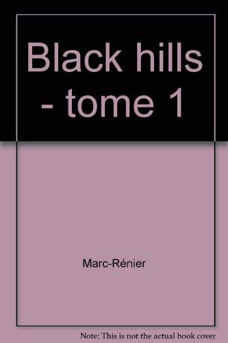 Black Hills, tome 1 : La danse des fantômes