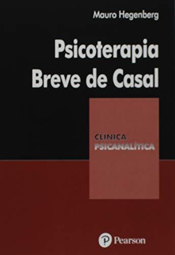 Psicoterapia Breve de Casal - Coleção Clínica Psicanalítica