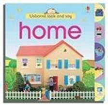 Home (Usborne Look and Say)
