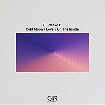 Cold Moon / Lovely On The Inside