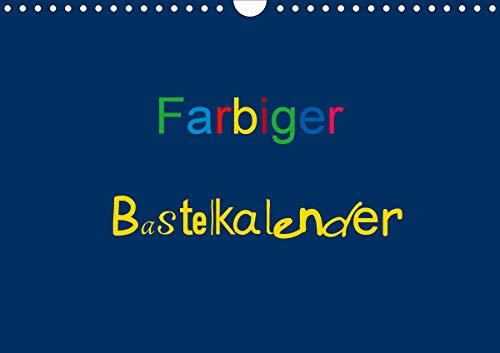 Farbiger Bastelkalender (Wandkalender 2021 DIN A4 quer)