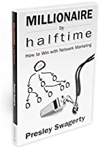 Millionaire by Halftine: How to Win with Network Marketing