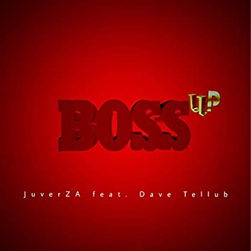 Boss Up (feat. Dave Tellub)