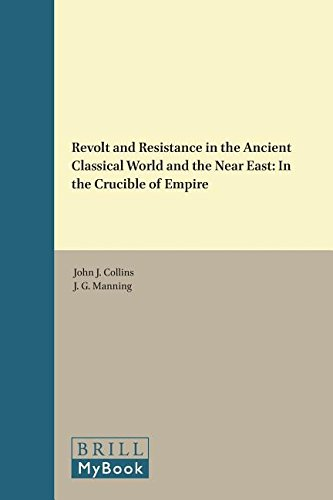 Compare Textbook Prices for Revolt and Resistance in the Ancient Classical World and the Near East: In the Crucible of Empire Culture and History of the Ancient Near East 1 Edition ISBN 9789004330177 by Collins, Holmes Professor of Old Testament John J,Manning, J G