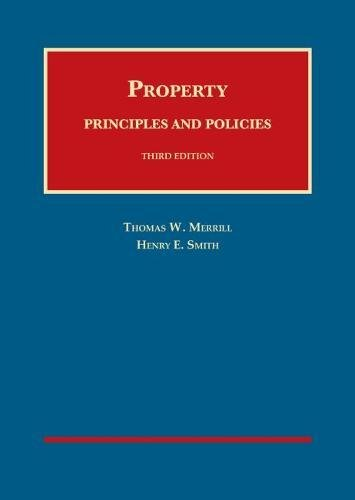Property: Principles and Policies, 3rd - CasebookPlus (University Casebook Series)